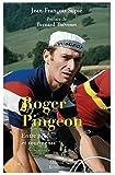 """Afficher """"Roger Pingeon entre grâce et tourments"""""""