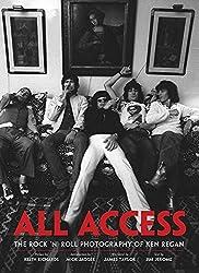 All Access: The Rock 'n' Roll Photography of Ken Regan (2011-11-08)