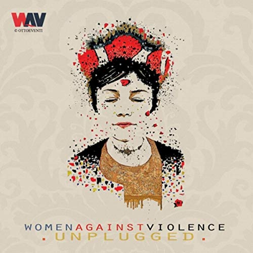 W.A.V. Women Against Violence (Unplugged)