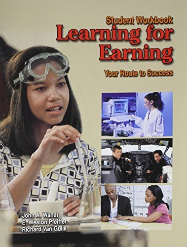Learning for Earning 6th , Stude edition by Wanat, John A., Pfeiffer, E. Weston, Van Gulik, Richard (2008) Paperback