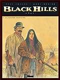 Black Hills, Tome 3 - La grande blessure