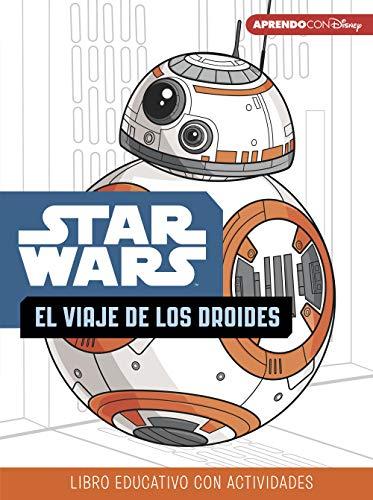 Star Wars. El viaje de los droides (Libro educativo Disney con actividades) por Disney