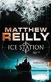 Ice Station: Thriller (Ein Scarecrow-Thriller, Band 1)