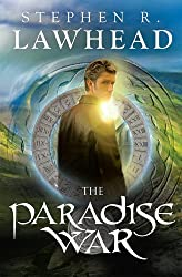 The Paradise War (Song of Albion Trilogy, Book 1) by Stephen R. Lawhead (2013-07-19)