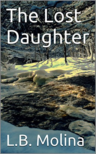 The Lost Daughter (Lapiz Book 1) (English Edition) eBook: L.B. ...