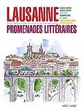 Lausanne : Promenades littéraires...