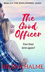 The Good Officer: Can they love again? (The Englishman series Book 3)