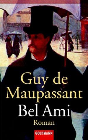 Bel Ami: Roman