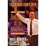 Tiger in a Lion's Den: Adventures in LSU Basketball