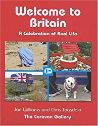 Welcome to Britain: A Celebration of Real Life