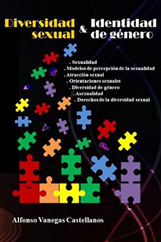 DIVERSIDAD SEXUAL E IDENTIDAD DE GÉNERO (DERECHOS DE LA DIVERSIDAD SEXUAL) por Cesar Vanegas G.
