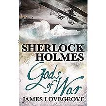 Sherlock Holmes: Gods of War by James Lovegrove (2014-06-10)