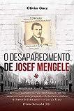 O Desaparecimento de Josef Mengele (Portuguese Edition)