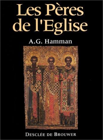 Les Pères de l'Eglise par Adalbert-Gauthier Hamman