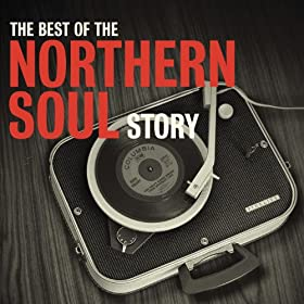 The Best Of The Northern Soul Story