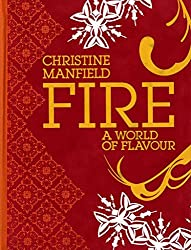[(Fire : A World of Flavour)] [By (author) Christine Manfield] published on (November, 2009)