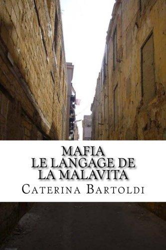 Mafia: Le Langage de la Malavita