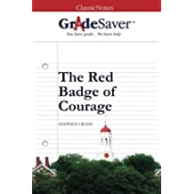 GradeSaver (TM) ClassicNotes: The Red Badge of Courage by Colin Wambsgans (2013-05-02)