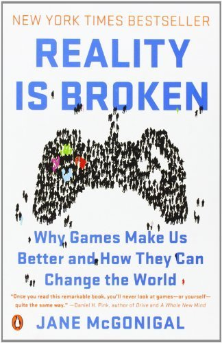 Reality Is Broken: Why Games Make Us Better and How They Can Change the World by McGonigal, Jane (2011) Paperback