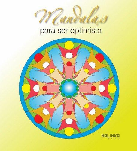 Mandalas Para Ser Optimista por From Ediciones Robinbook