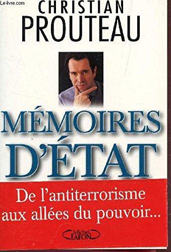 MEMOIRES D'ETAT. Tome 1