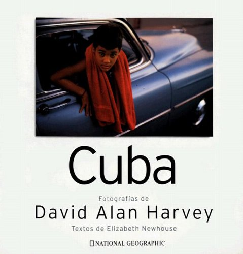 Cuba (National Geographic) por Elizabeth Newhouse