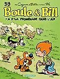 """Afficher """"Boule et Bill n° 39 Y'a d'la promenade dans l'air"""""""