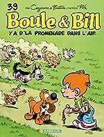 Boule & Bill, Tome 39 - Y a d'la promenade dans l'air de Jean Bastide