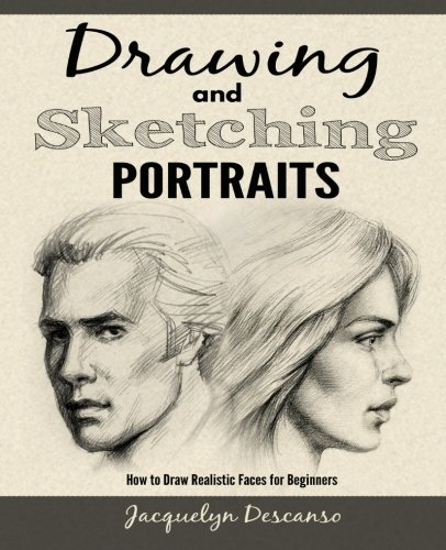Free Download Drawing and Sketching Portraits: How to Draw