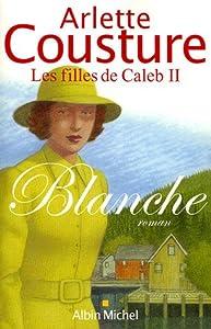 """Afficher """"Filles de Caleb (Les) n° 2 Blanche"""""""