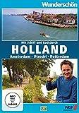 Wunderschön! - Mit Schiff und Rad durch Holland - Amsterdam - Utrecht - Rotterdam