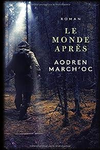 Le monde après par Aodren March'oc