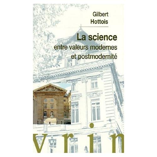 La science entre valeurs modernes et postmodernité