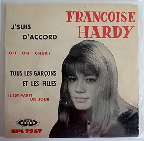 Françoise Hardy: Oh oh chéri - Il est parti un jour - J'suis d'accord - Tous les garçons et les filles, Vinyle 1962 EP 45 tours Biem Vogue 7967