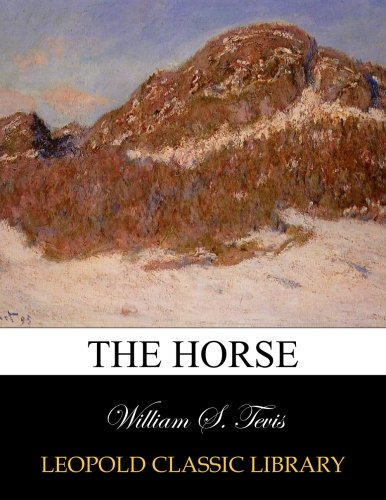 The horse por William S. Tevis