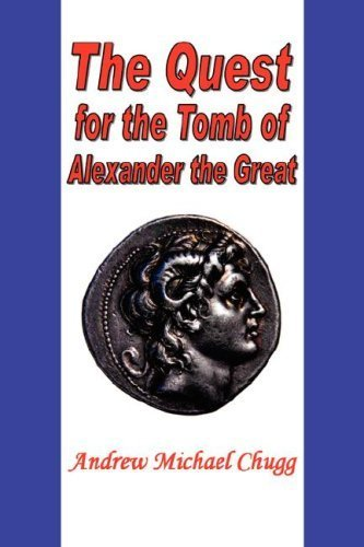 The Quest for the Tomb of Alexander the Great by Andrew Chugg (2007-12-07)