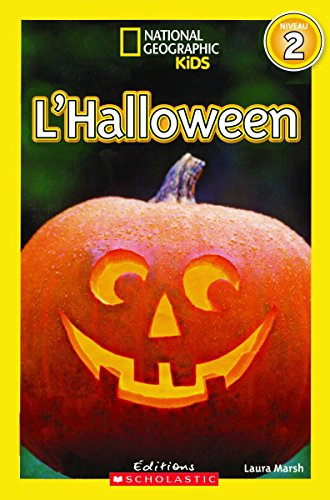 National Geographic Kids: l'Halloween (Niveau 2) (Laura Halloween Marsh)