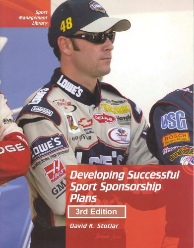 Developing Successful Sport Sponsorship Plans (Sport Management Library128) por David K. Stotlar