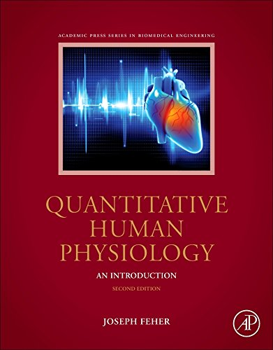 Quantitative Human Physiology: An Introduction (Biomedical Engineering) (Ace Engineering)