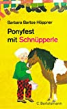 Ponyfest mit Schnüpperle