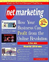 Netmarketing: Your Guide to Profit & Success on the Net