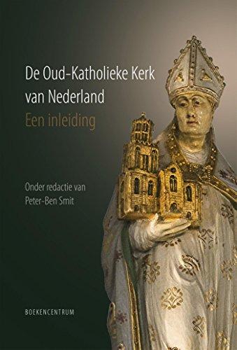 De Oud-Katholieke Kerk van Nederland: Een inleiding