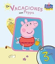 De vacaciones con Peppa - 3 años par  Varios autores
