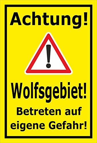 Schild - Achtung - Wolfs-gebiet - Betreten auf eigene Gefahr - 30x20cm mit Bohrlöchern   stabile 3mm starke Aluminiumverbundplatte – S00359-099-C +++ in 20 Varianten erhältlich