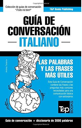Guía de Conversación Español-Italiano y vocabulario temático de 3000 palabras