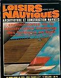 Loisirs Nautiques / Hors Série N°4 / Connaissance De La Construction Moderne Des Bateaux En Bois...