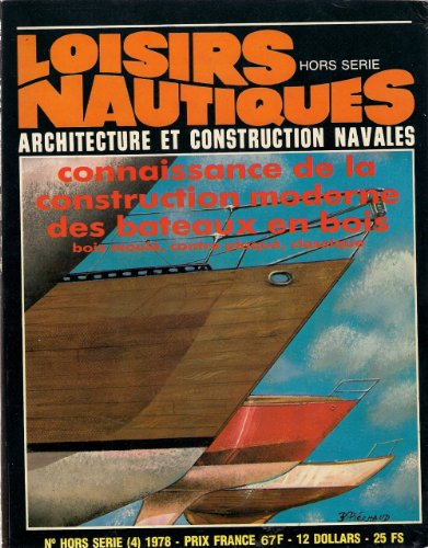 Descargar Libro Loisirs Nautiques / Hors Série N°4 / Connaissance De La Construction Moderne Des Bateaux En Bois de Collectif