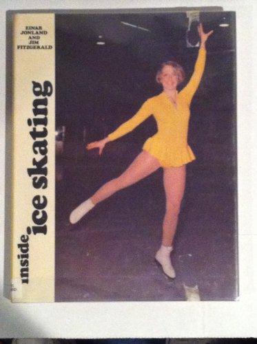 Inside Ice Skating (Inside sports) por Einar Jonland