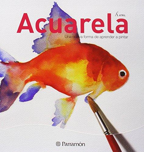 Acuarela, una nuva forma de aprender a pintar (atril) Descarga gratuito EPUB