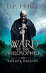 Ward of the Philosopher: Shader Origins (English Edition)